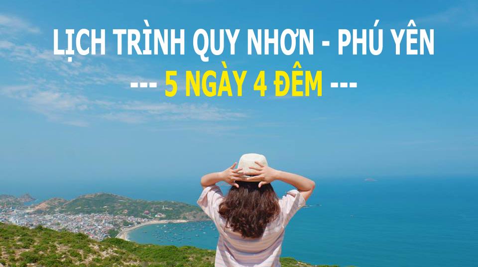 TOUR QUY NHƠN PHÚ YÊN 5N4Đ | Về miền biển nhớ